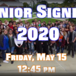 picture of senior class and words Senior Signing 2020 Friday, May 15 12:45 pm