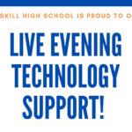 CHS Live Evening Technology Support Flyer